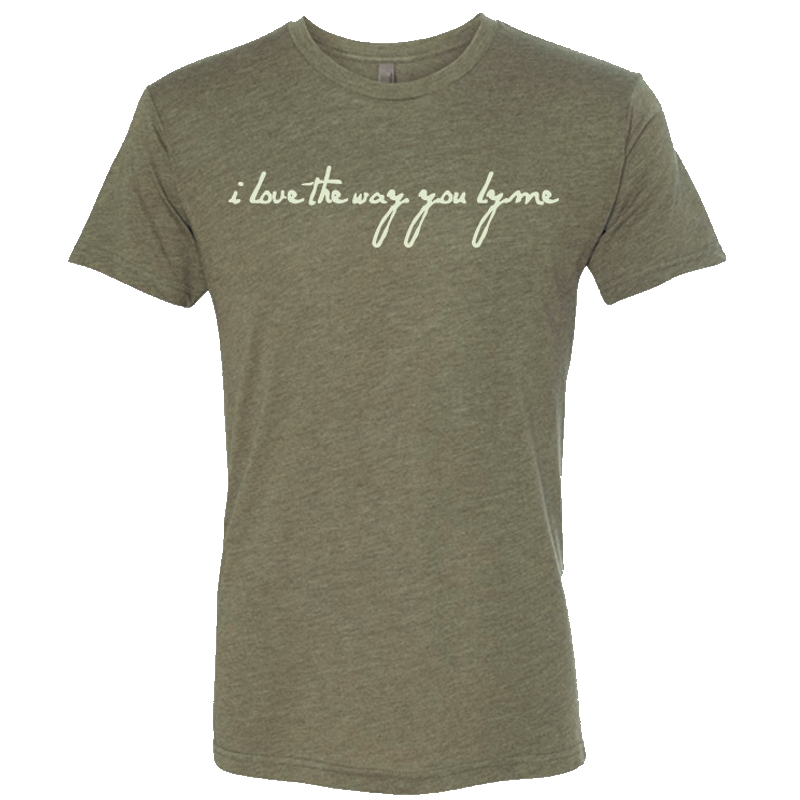 I Love the Way You Lyme Military Green Tee- PRESALE